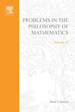 Problems in the Philosophy of Mathematics (STUDIES IN LOGIC AND THE FOUNDATIONS OF MATHEMATICS)