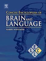 Concise Encyclopedia of Brain and Language (Concise Encyclopedias of Language and Linguistics)