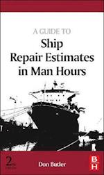 A Guide to Ship Repair Estimates (in Man Hours)