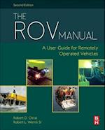 The Rov Manual: a User Guide for Observation Class Remotely Operated Vehicles, 2e