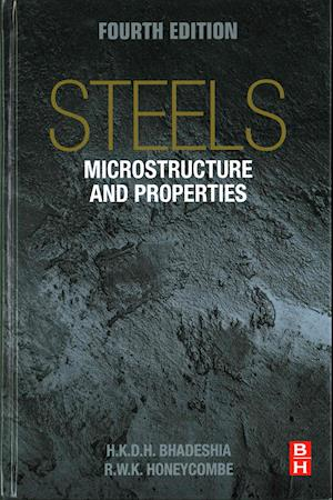 Bog, hardback Steels: Microstructure and Properties af Harry Bhadeshia