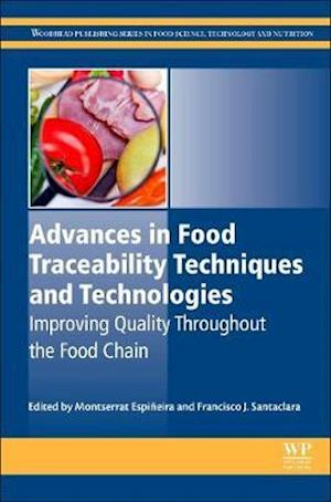 Advances in Food Traceability Techniques and Technologies
