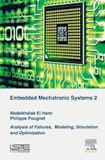 Embedded Mechatronic Systems, Volume 2 af Abdelkhalak El Hami