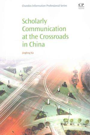 Bog, paperback Scholarly Communication at the Crossroads in China af Dr. Jingfeng Xia