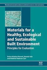 Materials for a Healthy, Ecological and Sustainable Built Environment (Woodhead Publishing Series in Civil and Structural Engineering)