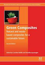 Green Composites (Woodhead Publishing Series in Composites Science and Engineering)