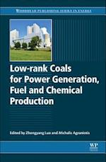 Low-Rank Coals for Power Generation, Fuel and Chemical Production