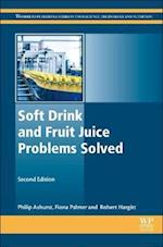 Soft Drink and Fruit Juice Problems Solved (Woodhead Publishing Series in Food Science, Technology and Nutrition)