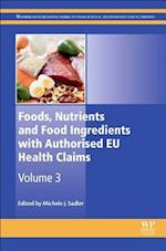 Foods, Nutrients and Food Ingredients with Authorised EU Health Claims (Woodhead Publishing Series in Food Science, Technology and Nutrition)