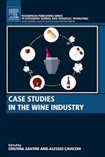Case Studies in the Wine Industry (Woodhead Publishing Series in Food Science, Technology and Nutrition)