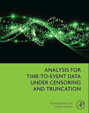 Analysis for Time-to-Event Data under Censoring and Truncation