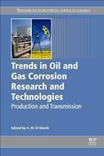 Trends in Oil and Gas Corrosion Research and Technologies (Woodhead Publishing Series in Energy)