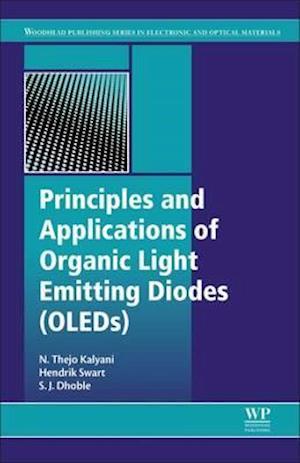 Bog, hardback Principles and Applications of Organic Light Emitting Diodes (OLEDs) af N. Thejo Kalyani