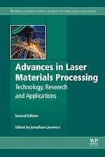 Advances in Laser Materials Processing (Woodhead Publishing Series in Welding and Other Joining Technologies)