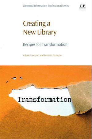 Bog, paperback Creating a New Library af Valerie Freeman