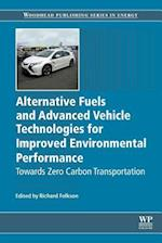 Alternative Fuels and Advanced Vehicle Technologies for Improved Environmental Performance (Woodhead Publishing Series in Energy)