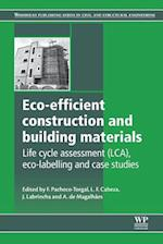 ECO-Efficient Construction and Building Materials (Woodhead Publishing Series in Civil and Structural Engineering)
