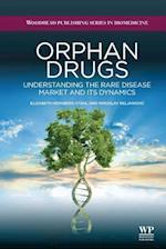 Orphan Drugs (Woodhead Publishing Series in Biomedicine)