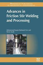 Advances in Friction-Stir Welding and Processing (Woodhead Publishing Series in Welding and Other Joining Technologies)