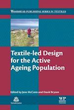 Textile-led Design for the Active Ageing Population (Woodhead Publishing Series in Textiles)