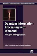 Quantum Information Processing with Diamond (Woodhead Publishing Series in Electronic and Optical Materials)