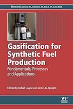 Gasification for Synthetic Fuel Production (Woodhead Publishing Series in Energy)