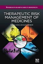 Therapeutic Risk Management of Medicines (Woodhead Publishing Series in Biomedicine)