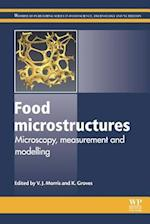 Food Microstructures (Woodhead Publishing Series in Food Science, Technology and Nutrition)
