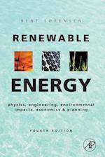 Renewable Energy: Physics, Engineering, Environmental Impacts, Economics & Planning