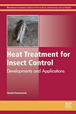 Heat Treatment for Insect Control (Woodhead Publishing Series in Food Science, Technology and Nutrition)