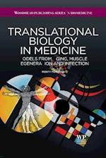 Translational Biology in Medicine (Woodhead Publishing Series in Biomedicine)