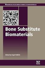 Bone Substitute Biomaterials (Woodhead Publishing Series in Biomaterials)