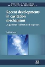 Recent Developments in Cavitation Mechanisms