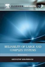 Reliability of Large and Complex Systems