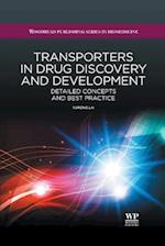Transporters in Drug Discovery and Development (Woodhead Publishing Series in Biomedicine)