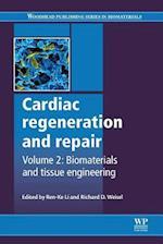 Cardiac Regeneration and Repair (Woodhead Publishing Series in Biomaterials)