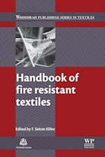 Handbook of Fire Resistant Textiles (Woodhead Publishing Series in Textiles)