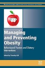 Managing and Preventing Obesity (Woodhead Publishing Series in Food Science, Technology and Nutrition)