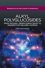 Alkyl Polyglucosides (Woodhead Publishing Series in Biomedicine)