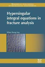 Hypersingular Integral Equations in Fracture Analysis