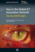 Asia in the Global ICT Innovation Network (Chandos Asian Studies Series)
