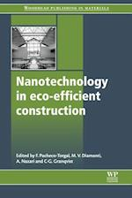 Nanotechnology in ECO-Efficient Construction (Woodhead Publishing Series in Civil and Structural Engineering)
