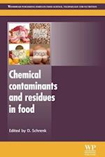Chemical Contaminants and Residues in Food (Woodhead Publishing Series in Food Science, Technology and Nutrition)