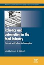 Robotics and Automation in the Food Industry (Woodhead Publishing Series in Food Science, Technology and Nutrition)
