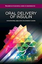 Oral Delivery of Insulin (Woodhead Publishing Series in Biomedicine)