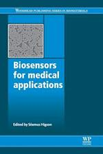Biosensors for Medical Applications (Woodhead Publishing Series in Biomaterials)