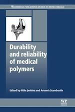 Durability and Reliability of Medical Polymers (Woodhead Publishing Series in Biomaterials)