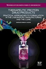 Therapeutic Protein Drug Products (Woodhead Publishing Series in Biomedicine)