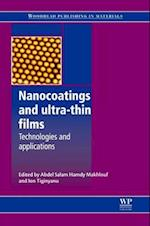 Nanocoatings and Ultra-Thin Films (Woodhead Publishing Series in Metals and Surface Engineering)