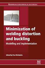 Minimization of Welding Distortion and Buckling (Woodhead Publishing Series in Welding and Other Joining Technologies)